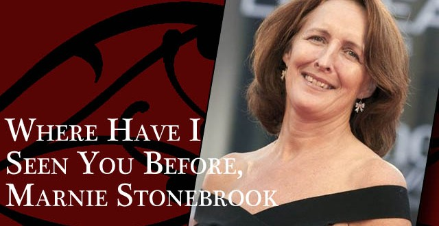 Where Have I Seen You Before, Marnie Stonebrook?