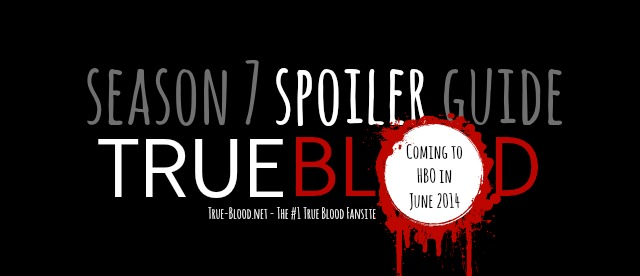 True Blood season 7 spoiler guide